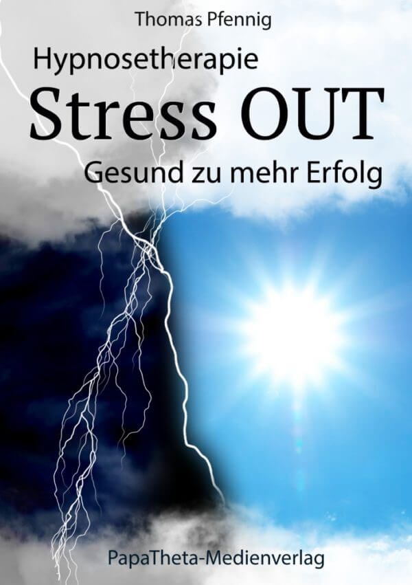"Im Test: ""Hypnosetherapie Stress OUT"" von Thomas Pfennig"